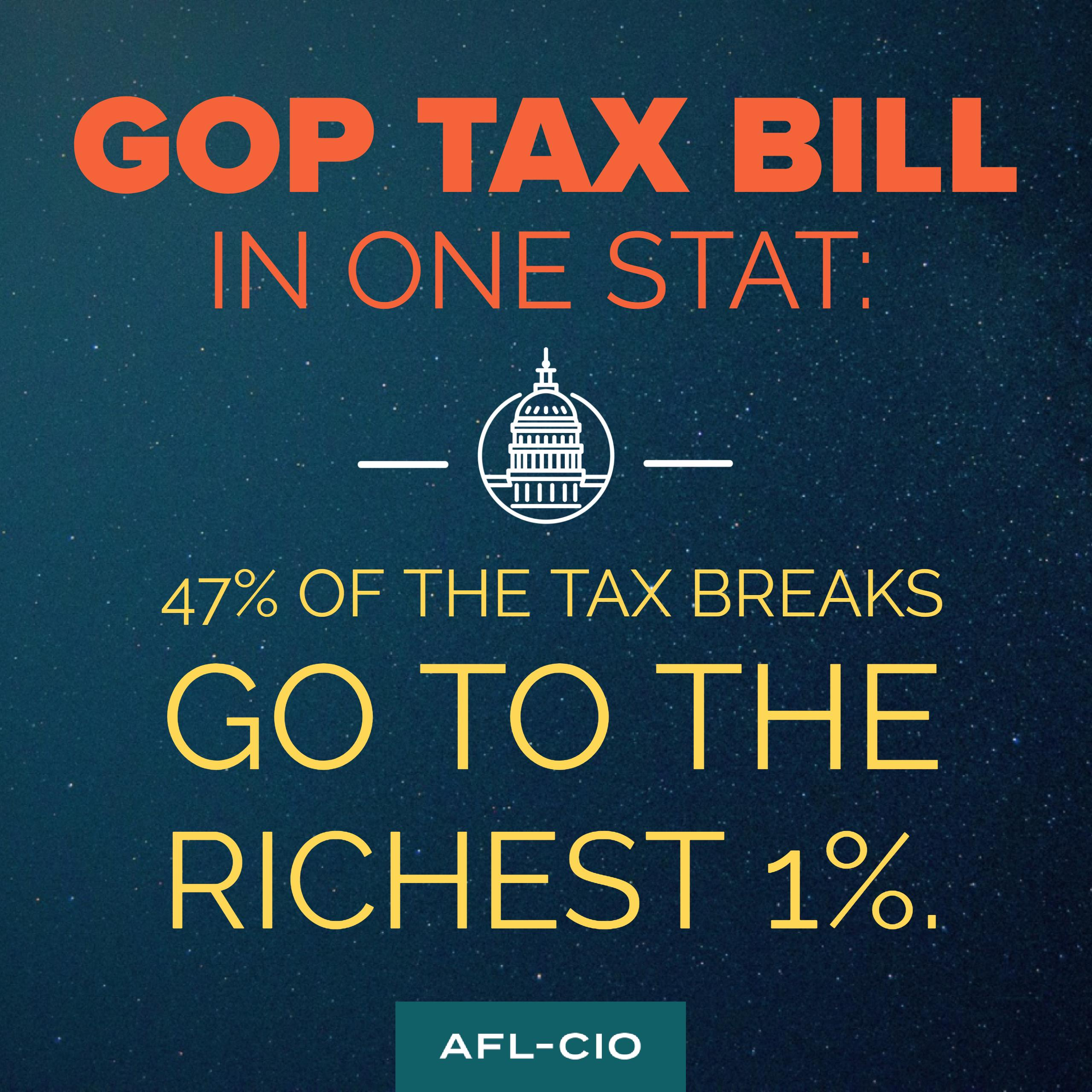 Wisconsin state afl cio blog december 2017 call now to stop the tax bill that would raise taxes on millions of middle class americans in order to fund big tax breaks for the rich xflitez Images